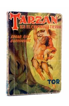 Cubierta de TARZÁN 16. TARZÁN EN EL CENTRO DE LA TIERRA (Edgar Rice Burroughs) Tor 1948
