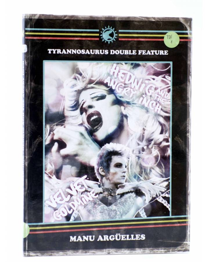 Cubierta de DOUBLE FEATURE TDF 4. VELVET GOLDMINE / HEDWIG AND THE ANGRY INCH (Manu Argüelles) Tyrannosaurus 2013