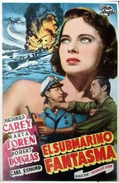 Cubierta de PROGRAMA DE MANO. EL SUBMARINO FANTASMA (Douglas Sirk) Universal 1955. MACDONALD CAREY