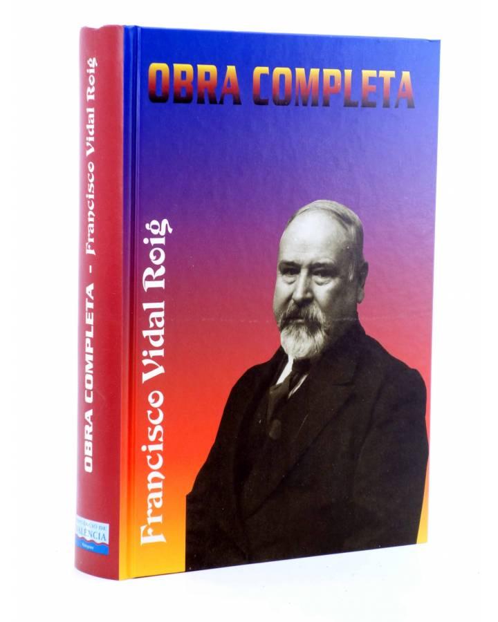 Cubierta de FRANCISCO VIDAL ROIG: OBRA COMPLETA (Francisco Vidal Roig) DPV 1999