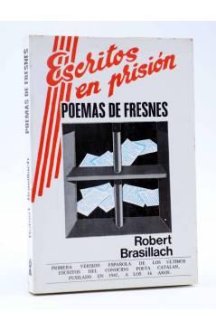 Cubierta de ESCRITOS EN PRISIÓN: POEMAS DE FRESNES (Robert Brasillach) Nuevo Arte Thor 1977