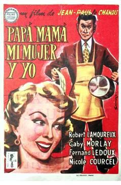 Cubierta de PROGRAMA DE MANO. PAPÁ MAMA MI MUJER Y YO (Jean Paul Le Chanois). ROBERT LAMOREAUX GABY MORLAY