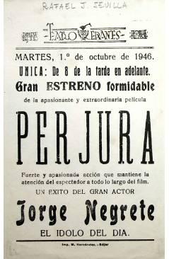 Contracubierta de PROGRAMA DE MANO. PERJURA (Raphael J. Sevilla) Rey Soria 1946. JORGE NEGRETE
