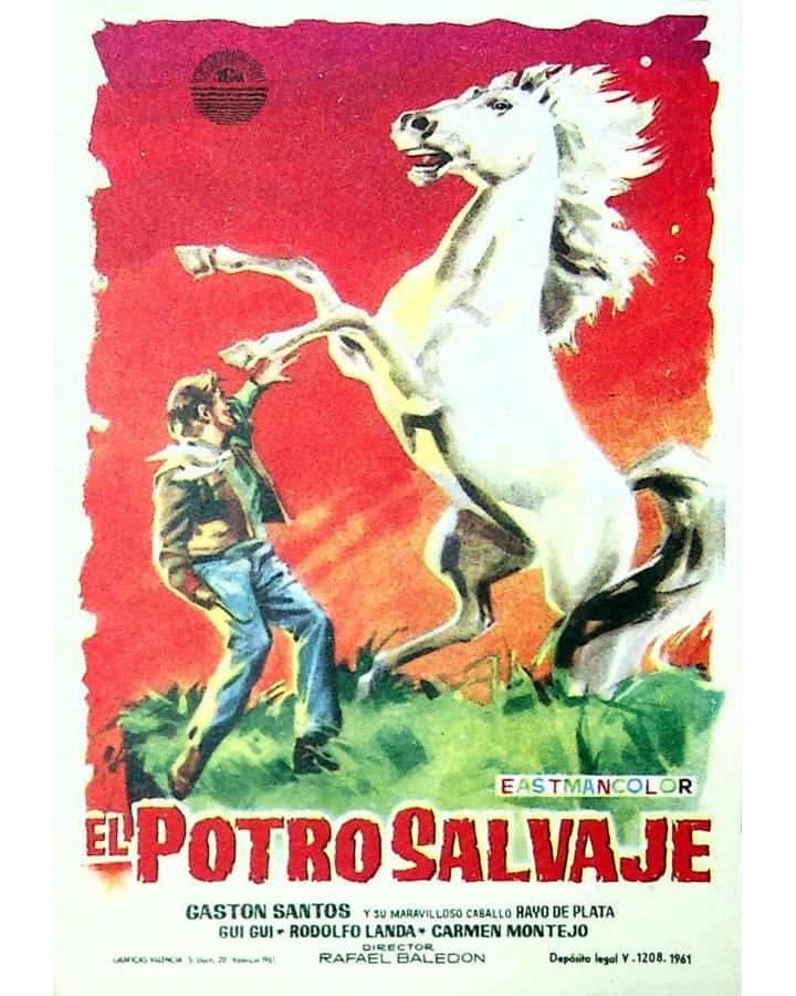 Cubierta de PROGRAMA DE MANO. EL POTRO SALVAJE (Rafael Baledón) 1961. GASTÓN SANTOS RAYO DE PLATA GUI GUI