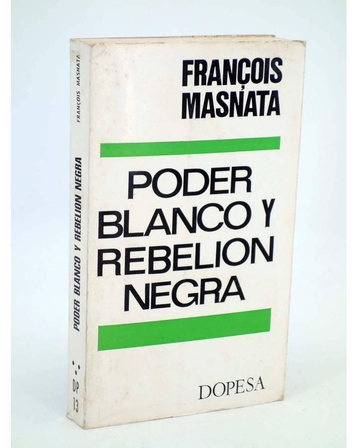 Cubierta de DP 13. PODER BLANCO Y REBELIÓN NEGRA (Francois Masnata) Dopesa 1970