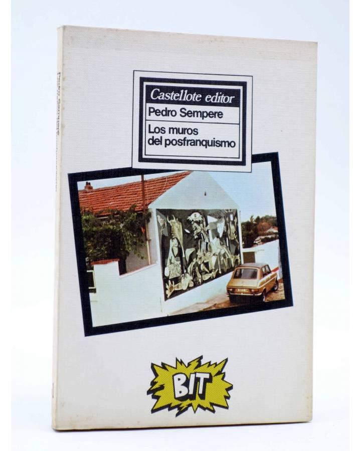 Cubierta de BIT 1. LOS MUROS DEL POSTFRANQUISMO (Pedro Sempere) Castellote 1977