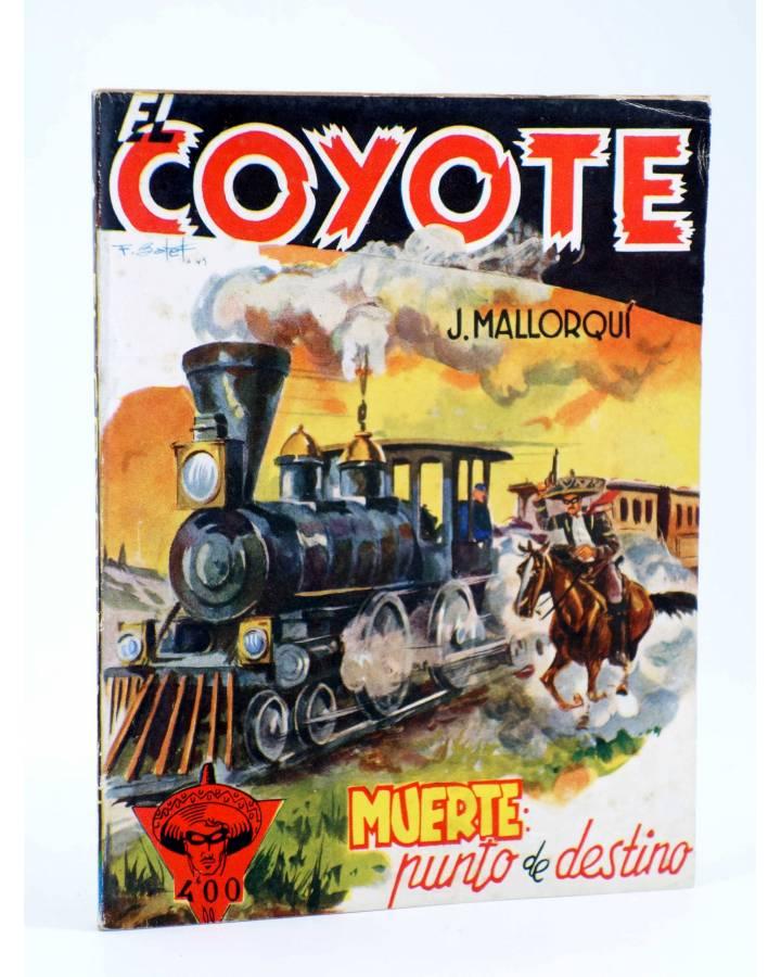 Cubierta de EL COYOTE 80. MUERTE: PUNTO DE DESTINO (J. Mallorquí) Cliper 1944