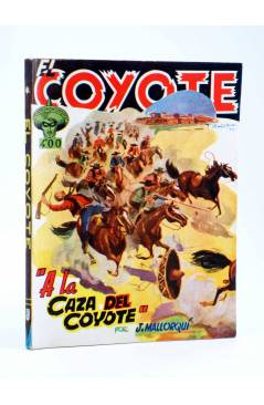 Cubierta de EL COYOTE 85. A LA CAZA DEL COYOTE (J. Mallorquí) Cliper 1944