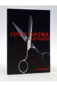Cubierta de BÁSICA 15 313-315. CINE Y CONTROL (D. Y C. Pérez Merinero) Castellote 1975
