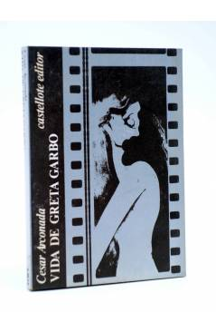 Cubierta de BÁSICA 15 273-277. VIDA DE GRETA GARBO (Cesar Arconada) Castellote 1974