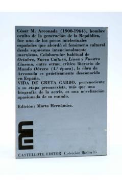 Contracubierta de BÁSICA 15 273-277. VIDA DE GRETA GARBO (Cesar Arconada) Castellote 1974