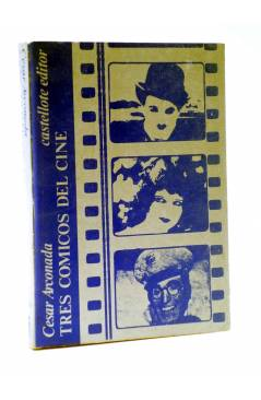 Cubierta de BÁSICA 15 278-283. TRES CÓMICOS DEL CINE (Cesar Arconada) Castellote 1974