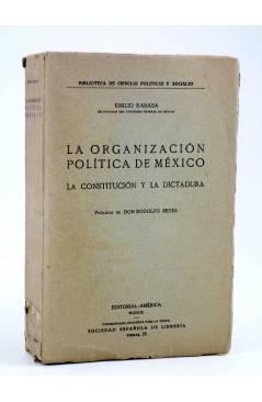 Cubierta de LA ORGANIZACIÓN POLÍTICA DE MÉXICO. LA CONSTITUCIÓN Y LA DICTADURA (Emilio Rabasa) América 1917