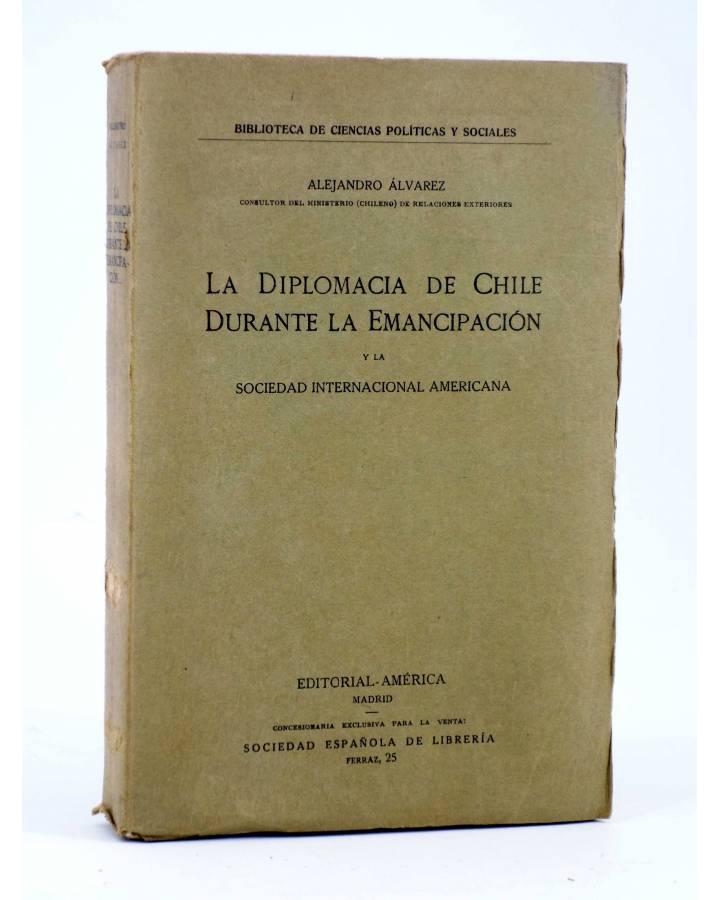 Cubierta de LA DIPLOMACIA DE CHILE DURANTE LA EMANCIPACIÓN (Alejandro Álvarez) América 1910