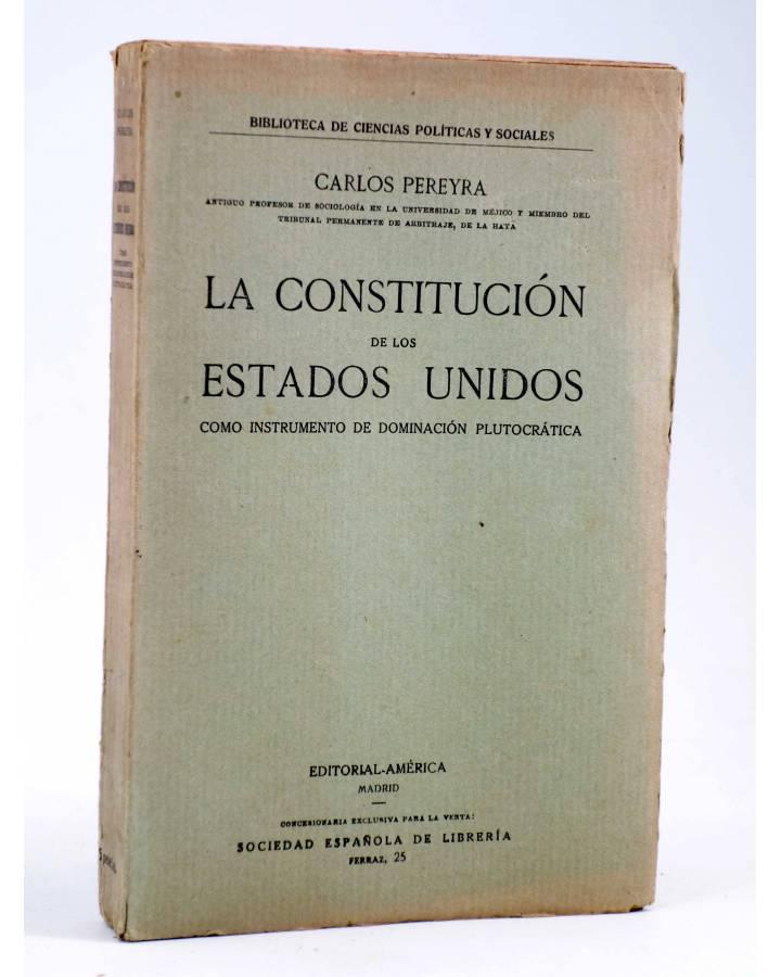 Cubierta de LA CONSTITUCIÓN DE LOS ESTADOS UNIDOS COMO INSTRUMENTO DE DOMINACIÓN PLUTOCRÁTICA (Carlos Pereyra) América C