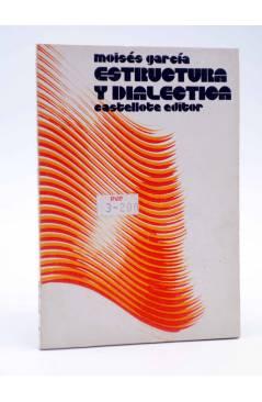 Cubierta de BÁSICA 15 34. ESTRUCTURA Y DIALÉCTICA (Moisés García) Castellote 1972