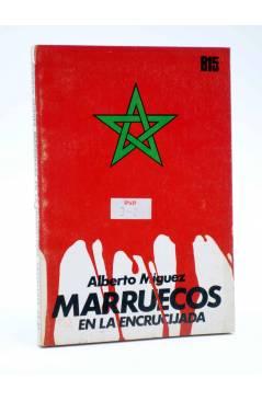 Cubierta de BÁSICA 15 74-77. MARRUECOS EN LA ENCRUCIJADA (Alberto Míguez) Castellote 1973