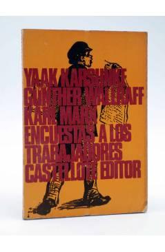 Cubierta de ENCUESTAS A LOS TRABAJADORES (Karsunke / Wallraff / Marx) Castellote 1973