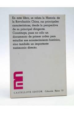 Contracubierta de BÁSICA 15 297-300. HISTORIA DE LA REVOLUCIÓN CHINA (Mao Tse Tung) Castellote 1976