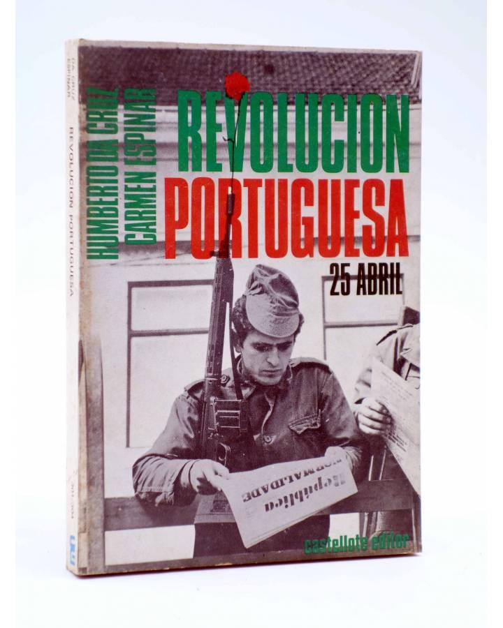 Cubierta de BÁSICA 15 301-304. LA REVOLUCIÓN PORTUGUESA 25 ABRIL (Da Cruz / Espinar) Castellote 1974