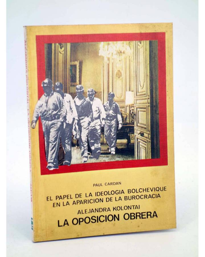 Cubierta de BÁSICA 15 333-336.. LA OPOSICIÓN OBRERA (Alejandra Kolontai) Castellote 1976