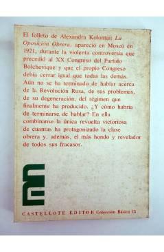 Contracubierta de BÁSICA 15 333-336.. LA OPOSICIÓN OBRERA (Alejandra Kolontai) Castellote 1976