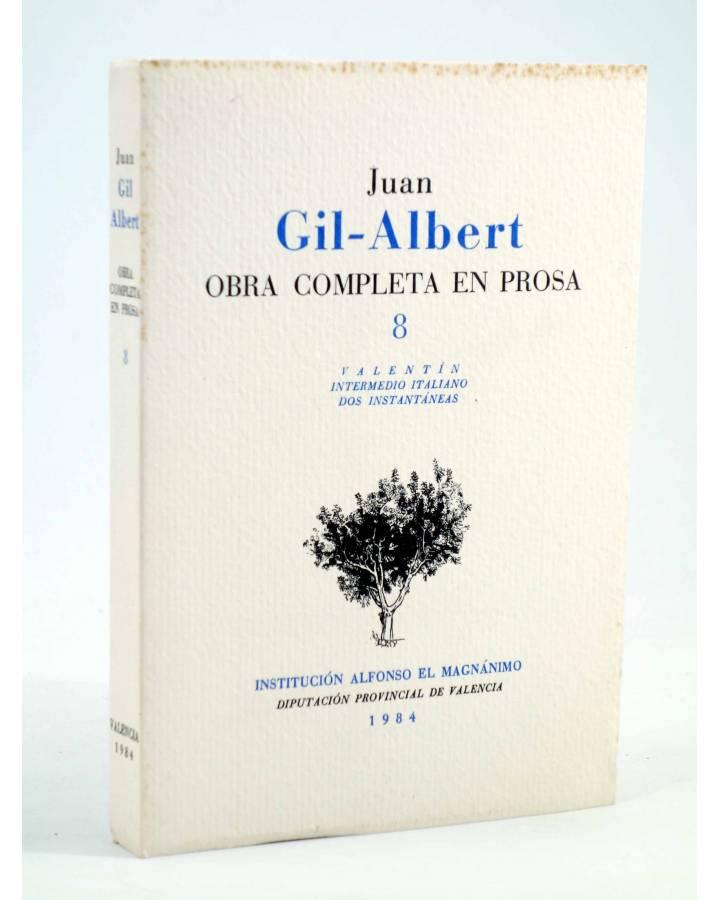 Cubierta de OBRA COMPLETA EN PROSA 8 (Juan Gil Albert) Alfonso el Magnánimo 1984