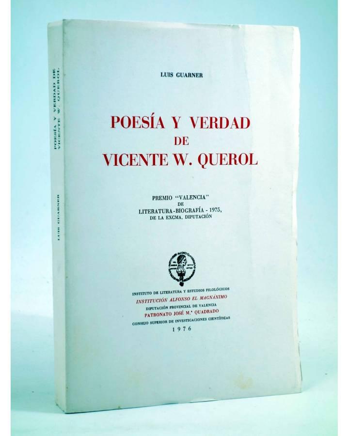 Cubierta de POESÍA Y VERDAD DE VICENTE W. QUEROL (Luis Guarner) Alfonso el Magnánimo 1976