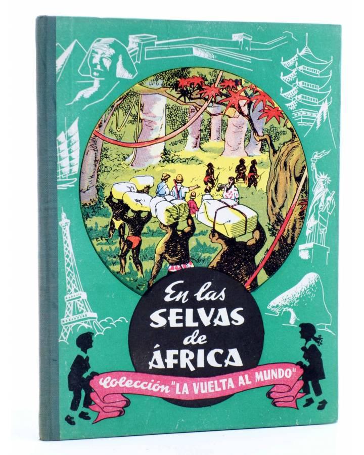 Cubierta de COLECCIÓN LA VUELTA AL MUNDO 1. EN LAS SELVAS DE ÁFRICA (J. Gabarras) Dalmau Carles Pla 1964