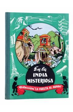 Cubierta de COLECCIÓN LA VUELTA AL MUNDO 3. EN LA INDIA MISTERIOSA (J. Gabarras) Dalmau Carles Pla 1964