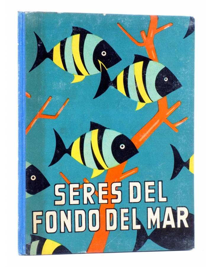 Cubierta de LOS ANIMALES Y SUS COSTUMBRES VOL 4. SERES DEL FONDO DEL MAR (M. A De Gascons) Dalmau Carles Pla 1957