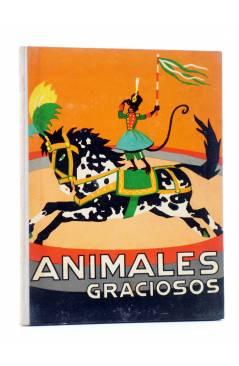 Cubierta de LOS ANIMALES Y SUS COSTUMBRES VOL 6. ANIMALES GRACIOSOS (F. Maragall) Dalmau Carles Pla 1957