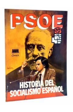 Cubierta de PSOE HISTORIA DEL SOCIALISMO ESPAÑOL EN COMIC (Cabezas / Muelas / Berrocal) Comic MAM 1982