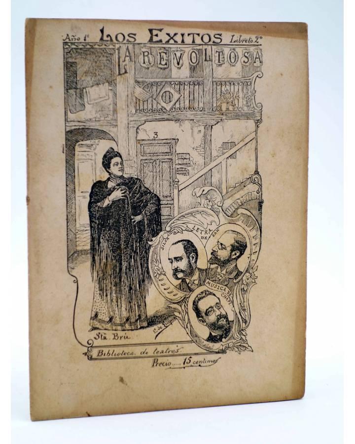 Cubierta de LOS ÉXITOS. BIBLIOTECA DE TEATROS LIBRETO 2º. LA REVOLTOSA (López Silva / Fernadez Shaw) 1897