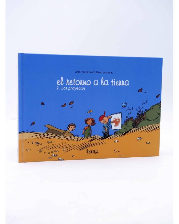Cubierta de EL RETORNO A LA TIERRA 2. LOS PROYECTOS (Jean Yves Ferri / Manu Larcenet) Bang 2010