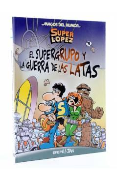 Cubierta de MAGOS DEL HUMOR 163. SUPER LÓPEZ SUPERLÓPEZ EL SUPERGRUPO Y LA GUERRA D LAS LATAS (Efepé / Jan) B 2014