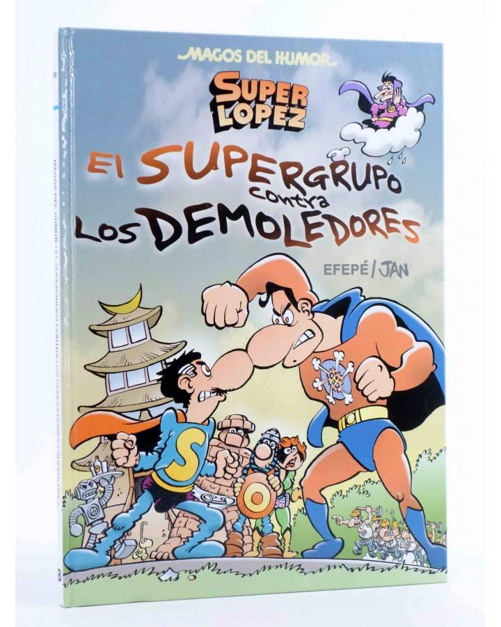 Cubierta de MAGOS DEL HUMOR 169. SUPER LÓPEZ SUPERLÓPEZ EL SUPERGRUPO CONTRA LOS DEMOLEDORES (Efepé / Jan) B 2015