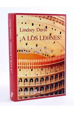 Cubierta de MARCO DIDIO FALCO 10. ¡A LOS LEONES! (Lindsey Davis) Edhasa 1998