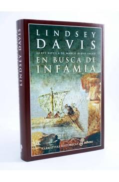 Cubierta de MARCO DIDIO FALCO 16. EN BUSCA DE INFAMIA (Lindsey Davis) Edhasa 2005
