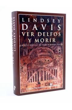 Cubierta de MARCO DIDIO FALCO 17. VER DELFOS Y MORIR (Lindsey Davis) Edhasa 2006