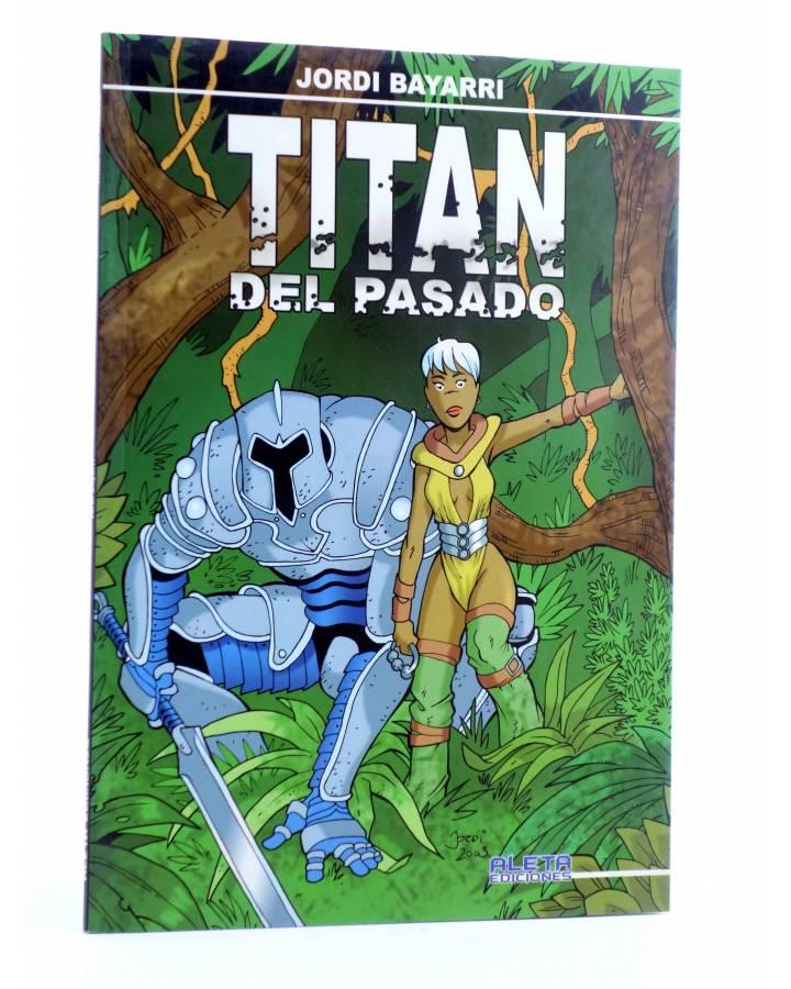 Cubierta de TITÁN DEL PASADO (Jordi Bayarri) Aleta 2003