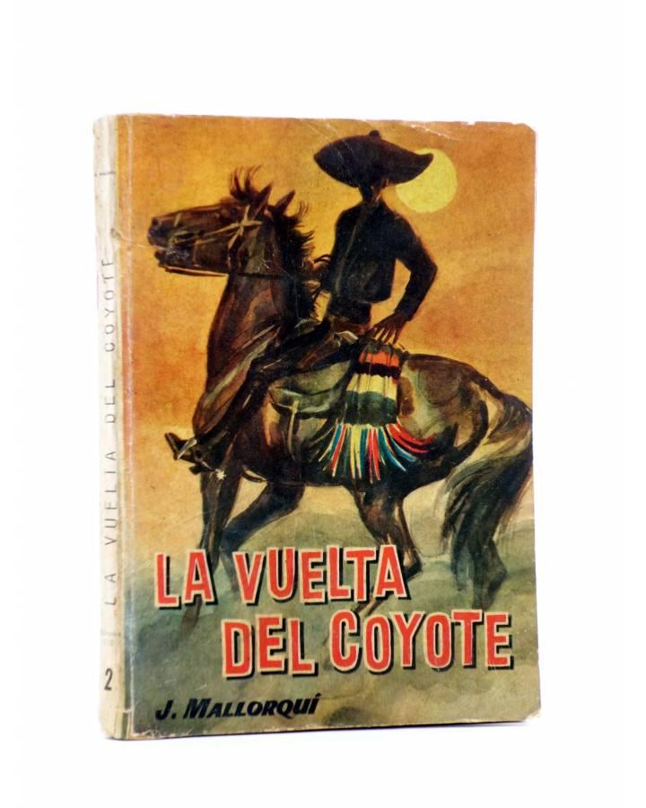Cubierta de EL COYOTE 2. LA VUELTA DEL COYOTE (José Mallorquí) Cid 1961