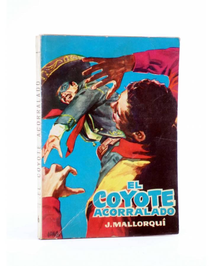 Cubierta de EL COYOTE 6. EL COYOTE ACORRALADO (José Mallorquí) Cid 1961