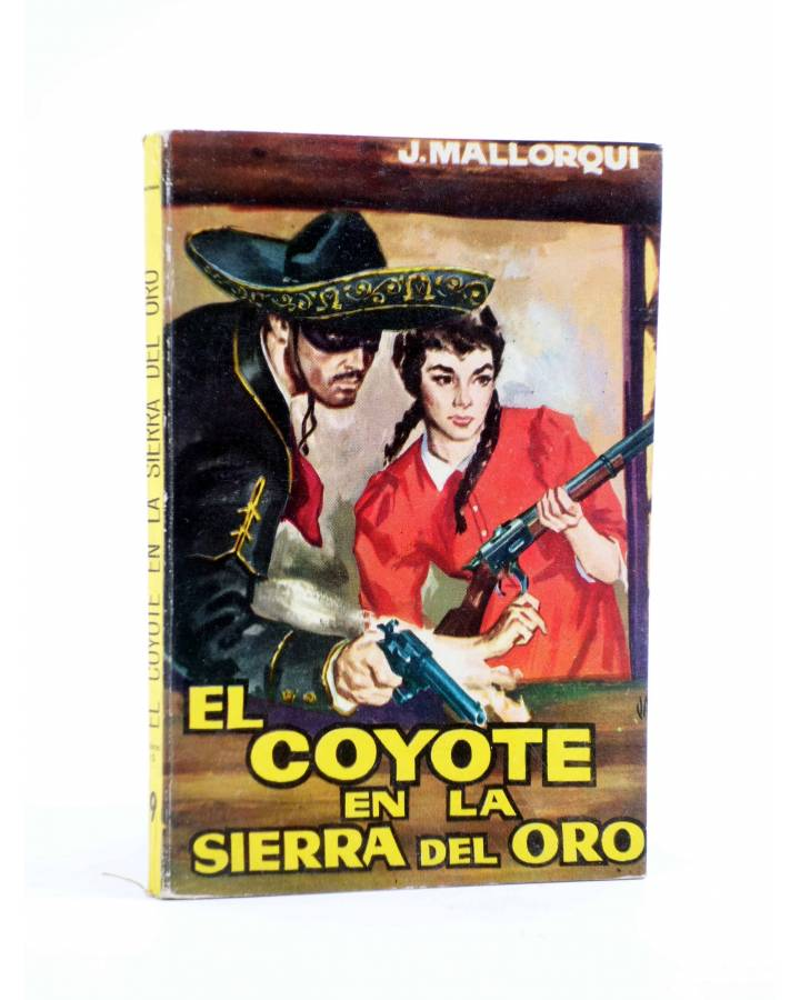 Cubierta de EL COYOTE 9. EL COYOTE EN LA SIERRA DEL ORO (José Mallorquí) Cid 1961