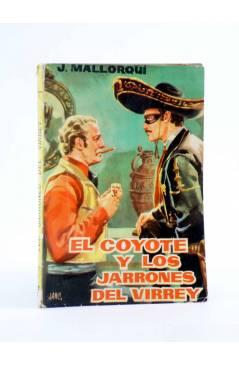 Cubierta de EL COYOTE 25. LOS JARRONES DEL VIRREY (José Mallorquí) Cid 1961
