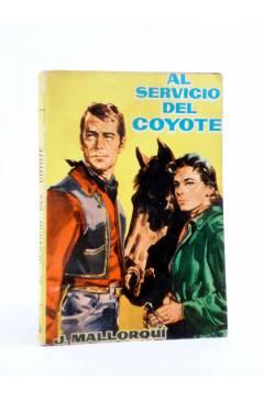 Cubierta de EL COYOTE 26. AL SERVICIO DEL COYOTE (José Mallorquí) Cid 1961