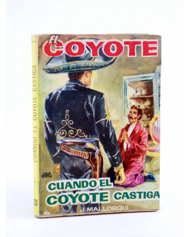 Cubierta de EL COYOTE 35. CUANDO EL COYOTE CASTIGA (José Mallorquí) Cid 1961