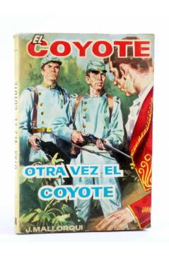 Cubierta de EL COYOTE 38. OTRA VEZ EL COYOTE (José Mallorquí) Cid 1961