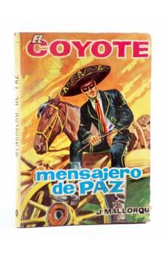 Cubierta de EL COYOTE 40. MENSAJERO DE PAZ (José Mallorquí) Cid 1961