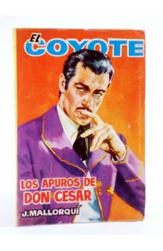Cubierta de EL COYOTE 69. LOS APUROS DE DON CÉSAR (José Mallorquí) Cid 1962
